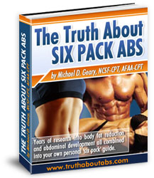Six Pack Secrets - Six Pack Truth Revealed.