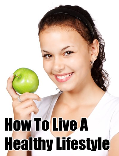 how-to-live-a-healthy-lifestyle