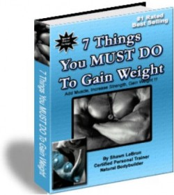 7 Things You Must Do to Gain Weight
