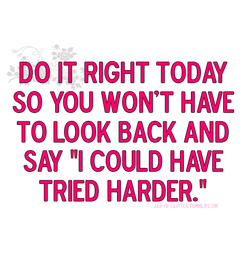 Do It Right Today