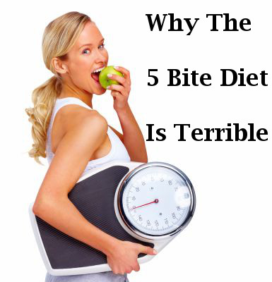 I just read on Google that the top search for diets this year was the 5 bite diet. And this has to be the stupidest thing ever.