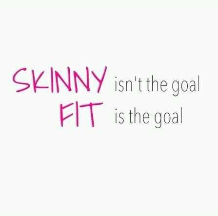 skinny isn't the goal