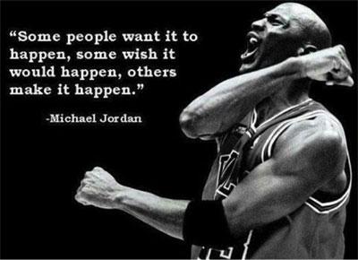 Michael Jordan on Making It Happen