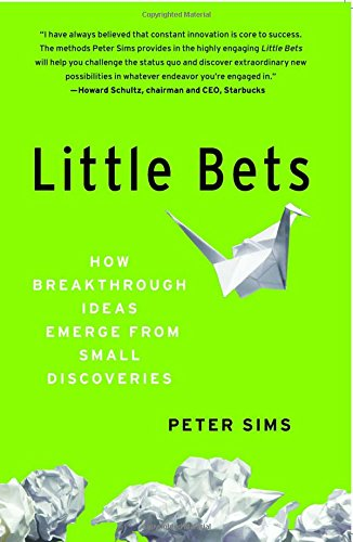 Make Little Bets, Failing Fast