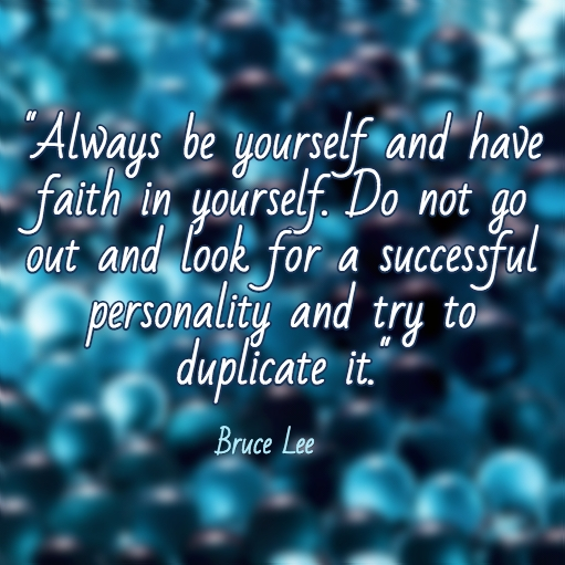 Always Have Faith In Yourself