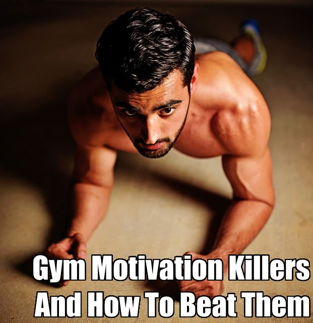 Gym Motivation Killers - How To Break Them