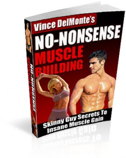 Build Muscle with Vince DelMonte