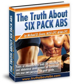 Truth About Abs - by Mike Geary