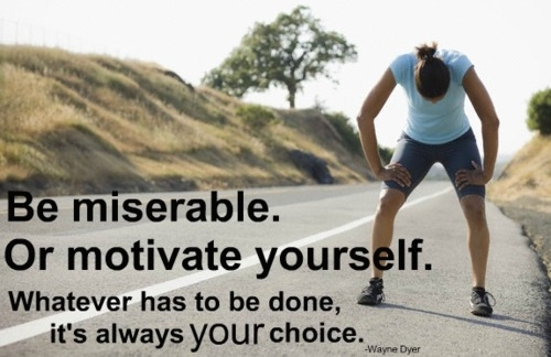 be miserable or motivate