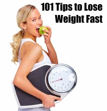 How To Lose Weight Fast and Easy - 101 Simple Weight Loss Tips