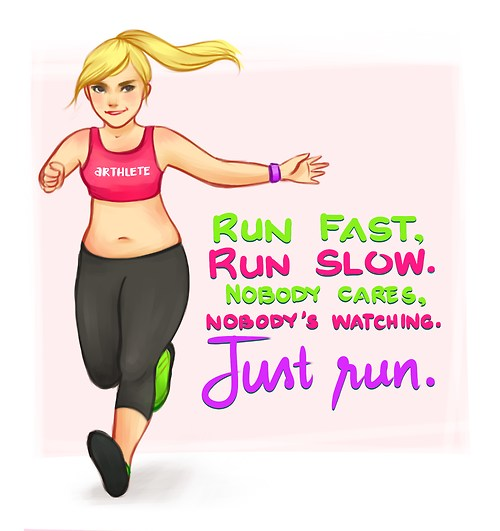 Just Run - Fast, Slow, It Does Not Matter