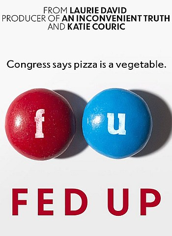 Fed Up - A Smart and Great Food Documentary