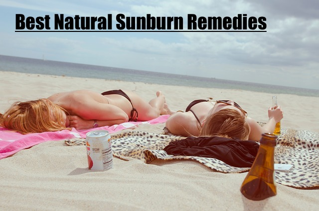 22 Great Natural Sunburn Remedies To Stop The Pain